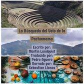 La Búsqueda del Velo de la Pachamama