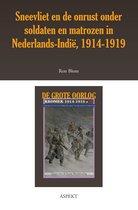 De grote oorlog, 1914-1918 2601 - Sneevliet en de onrust onder soldaten in Nederlands-Indië 1914-1919