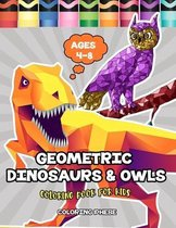 Geometric Dinosaurs & Owls Coloring Book for Kids