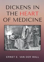 Omslag Dickens in the Heart of Medicine