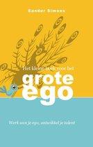 Het Kleine Boek Voor Het Grote Ego