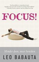 Boek cover Focus ! van Leo Babauta (Paperback)