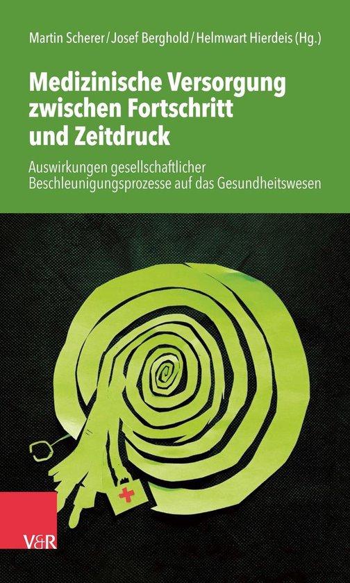 Boek cover Medizinische Versorgung zwischen Fortschritt und Zeitdruck van Till Bastian (Onbekend)