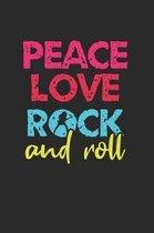 Peace, love, Rock'n Roll Notebook