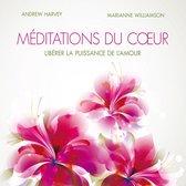 Méditations du cœur : Libérer la puissance de l'amour