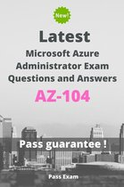 Latest Microsoft Azure Administrator Exam AZ-104 Questions and Answers