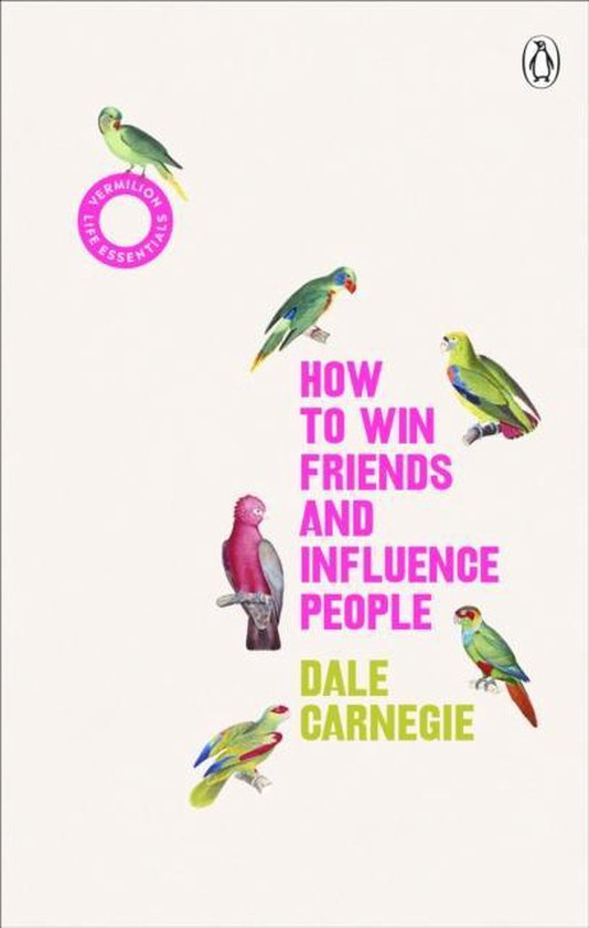 Boek cover How to Win Friends and Influence People van Dale Carnegie (Paperback)