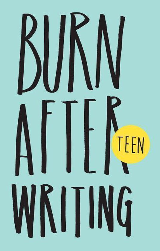 Boek cover Burn After Writing TEEN van R. Shove (Paperback)