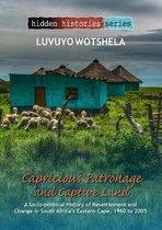 Capricious Patronage and Captive Land
