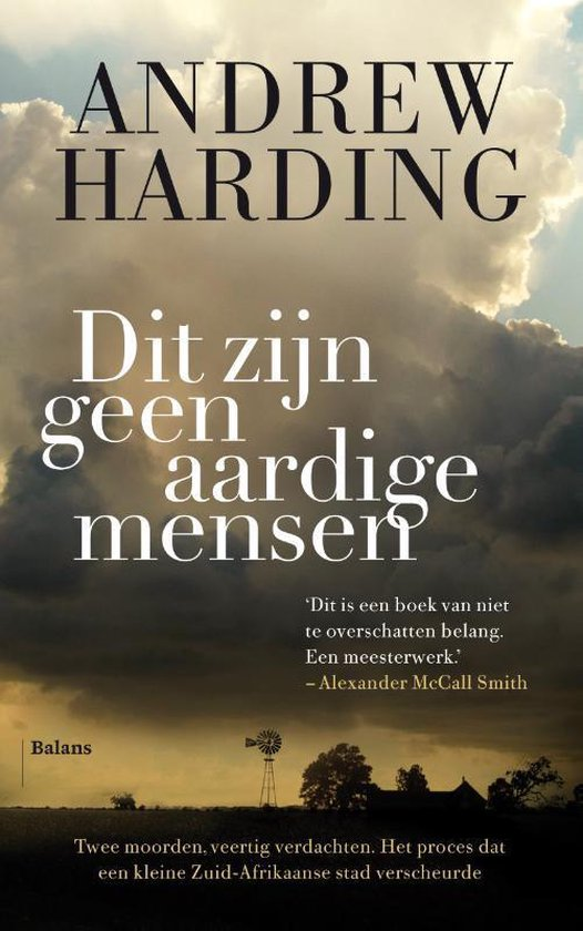Dit zijn geen aardige mensen - Andrew Harding |