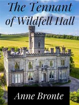 The Tennant of Wildfell Hall