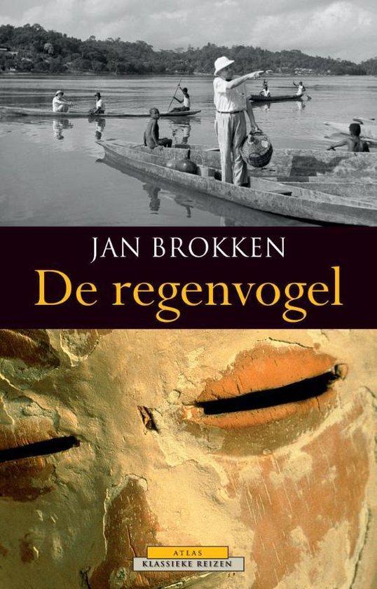 Atlas Klassieke reizen 1 - De regenvogel - Jan Brokken  