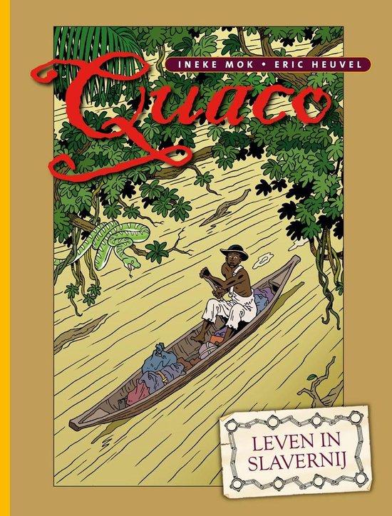 Quaco - Leven in Slavernij - Eric Heuvel | Fthsonline.com