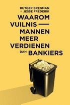 Boekomslag van 'Waarom vuilnismannen meer verdienen dan bankiers'