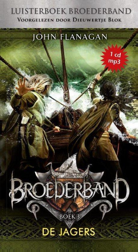 Broederband 3 - De jagers (luisterboek) - John Flanagan  