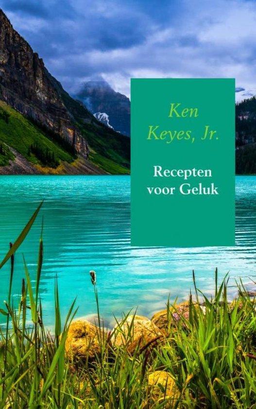 Recepten voor Geluk - Ken Keyes, Jr. |