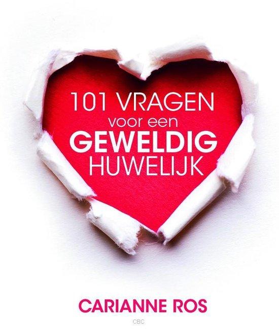 101 vragen voor een geweldig huwelijk - Carianne Ros |