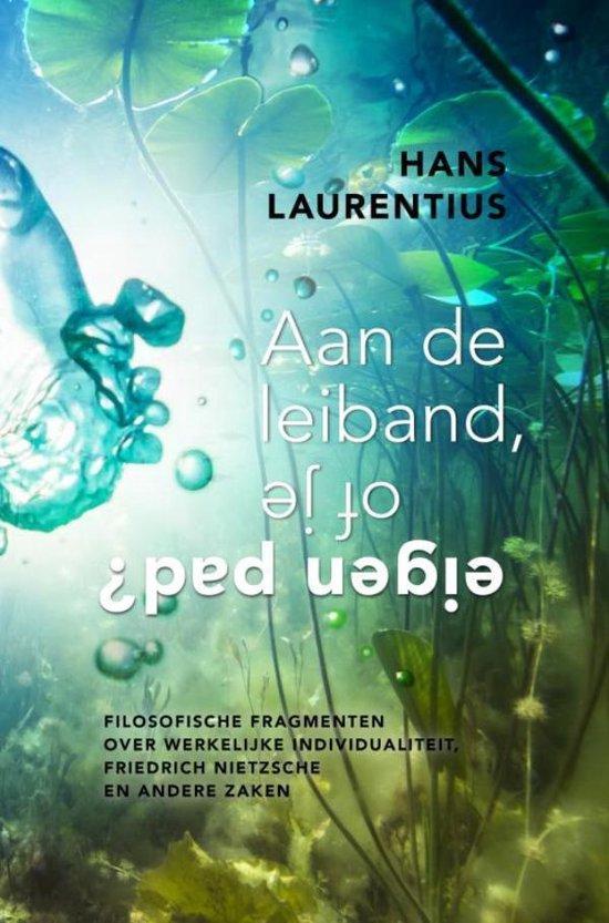 Boek cover Aan de leiband, of je eigen pad? van Hans Laurentius (Paperback)