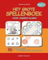 Boek cover Het Grote Spellenboek voor Anderstaligen 2 van Jenneke de Nerée (Paperback)