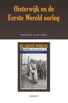 De grote oorlog, 1914-1918 2703 - Oisterwijk en de Eerste Wereldoorlog