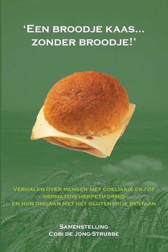 Cover van het boek ''Een broodje kaas... zonder broodje'' van  Onbekend