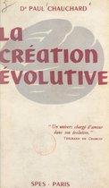 La création évolutive