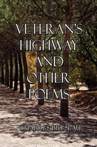 Veteran's Highway and Other Poems