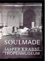 Soulmade. Tropenmuseum