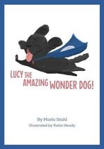 Lucy the Amazing Wonder Dog