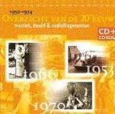 Overzicht Van De 20ste Eeuw (Muziek, Beeld & Radiofragmenten) - 1950-1974