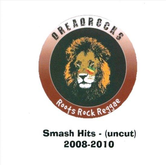 Roots Rock Reggae: Smash Hits 2008-2010