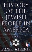 History of the Jewish People in America (Vol.1-7)