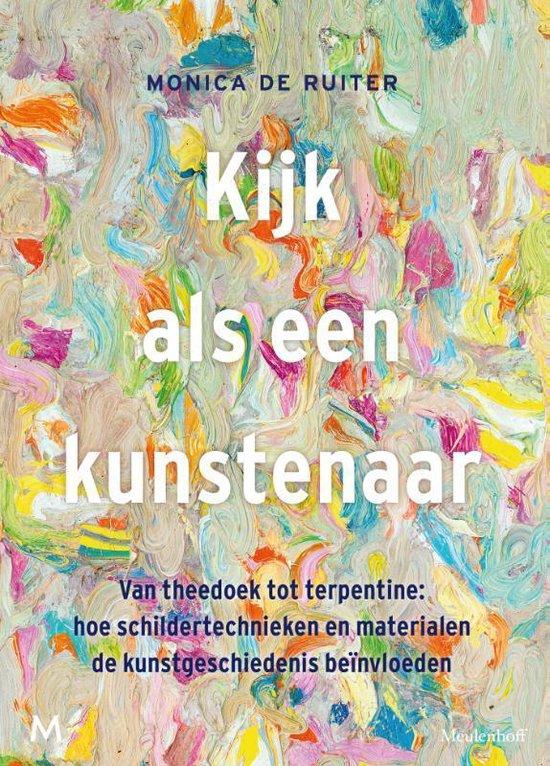 Boek cover Kijk als een kunstenaar van Monica de Ruiter (Paperback)