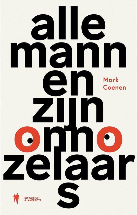 Boek cover Alle mannen zijn onnozelaars van Mark Coenen (Paperback)