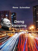 Deng Xiaoping und das Wirtschaftswunder China