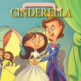 The Princess Series: Cinderella