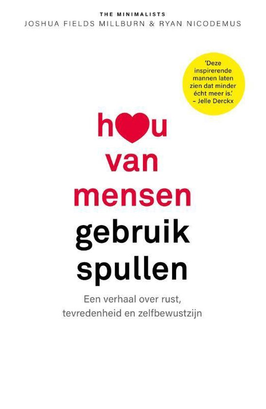 Boek cover Hou van mensen, gebruik spullen van Joshua Fields Millburn (Paperback)