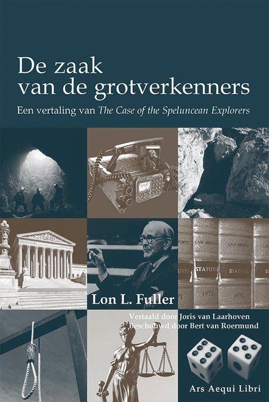 Boek cover Ars Aequi Klassiekers  -   De zaak van de grotverkenners van Lon L. Fuller (Paperback)