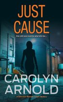 Just Cause: A nail-biting crime thriller packed with heart-pounding twists