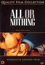 Speelfilm - All Or Nothing
