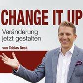 Omslag Change It Up - Veränderungen jetzt gestalten