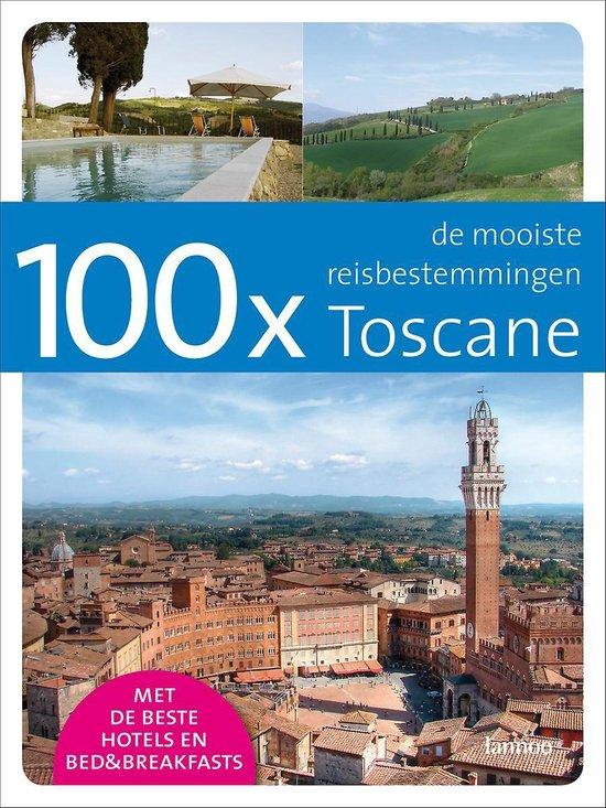 Cover van het boek '100 x Toscane' van F. Takx