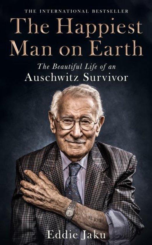 Boek cover The Happiest Man on Earth The Beautiful Life of an Auschwitz Survivor van Jaku, Eddie (Paperback)