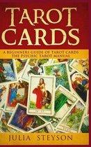 Tarot Cards Hardcover Version: A Beginners Guide of Tarot Cards