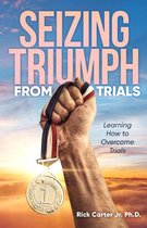 Omslag Seizing Triumph From Trials
