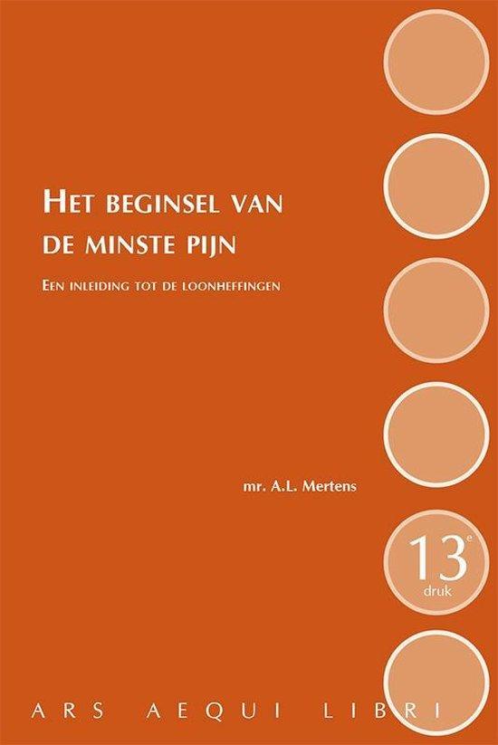 Ars Aequi Handboeken - Het beginsel van de minste pijn - Ton Mertens |