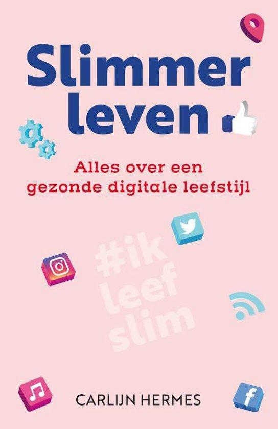Slimmer leven - Carlijn Hermes | Fthsonline.com