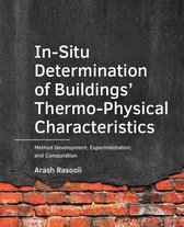 A+BE Architecture and the Built Environment  -   In-Situ ­Determination of Buildings' ­Thermo-Physical Characteristics