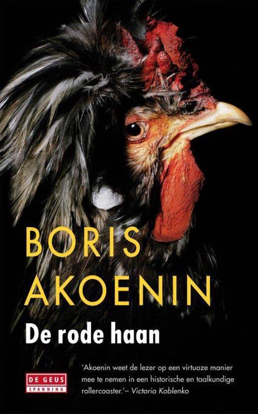 De Rode Haan - Boris Akoenin |