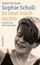 Omslag Sophie Scholl: Es reut mich nichts